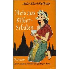 Schweizer Druck- und Verlagsanstalt Zürich Reis aus Silberschalen: Roman einer weissen Familie im farbigen Siam