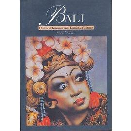 Archipelago Press, Singapore Bali, Cultural Tourism and Touristic Culture, by Michel Picard