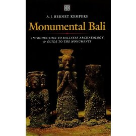 Periplus Editions Monumental Bali, by A. J. Bernet Kempers