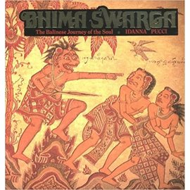 Bulfinch Press Books, Boston Bhima Swarga: The Balinese Journey of the Soul, by Idanna Pucci