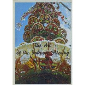 Penebitan Yayasan Kanisius The Art of Balinese Offering, by D. J. Stuart-Fox