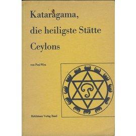 Birkhäuser Verlag Basel Kataragama, die heiligste Stätte Ceylons, von Paul Wirz