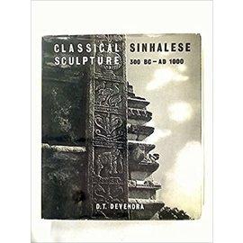 Alec Tiranti Classical Sinhalese Sculpture, 300 b.c - 1000 a.d., by D.T. Devendra