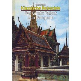 Atlantis Verlag Der Grosse Palast von Bangkok, von Paolo Beonio Brocchieri