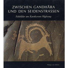 Verlag Philipp von Zabern Mainz Zwischen Gandhara und den Seidenstrassen: Felsbilder am Karakorum Highway