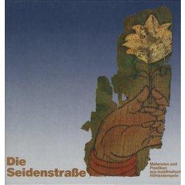 Dietrich Reimer Verlag Die Seidenstrasse: Malereien und Plastiken aus buddhistischen Höhlentempeln