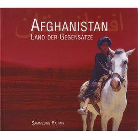 ARGE Afghanistan Kabul-Wien Afghanistan, Land der Gegesätze, von Gerhard W. Schuster