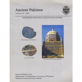Research Bulletin of Dept. of Archaeology, Peshawar Ancient Pakistan XV1 2005: Prof Farid Khan Felicitation Number