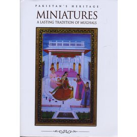 Dept. of Archaeology and Museums, Islamabad Museum Collection of Miniatures: A Lasting Tradition of Mughals