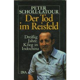 DVA Deutsche Verlags-Anstalt Stuttgart Der Tod im Reisfeld, von Peter Scholl-Latour