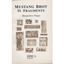 Himal Books Mustang Bhot in Fragments, by Manjushree Thapa