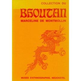 Musée d' Ethnographie, Neuchatel Collection du Bhoutan, par Marceline de Montmollin
