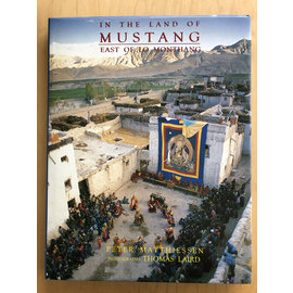 Timeless Books In the Land of Mustang: East of Lo Mantang, by Peter Matthiessen, Thomas Laird