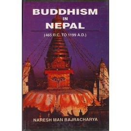 Eastern Book Linkers Buddhism in Nepal (465 B.C - 199 A.D.) by Naresh Man Bajracharya