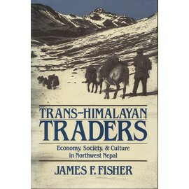 University of California Press Trans-Himalayan Traders, by James F. Fisher