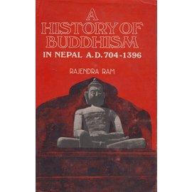 Motilal Banarsidas Publishers A History of Buddhism in Nepal A.D. 704-1396, by Rajendra Ram