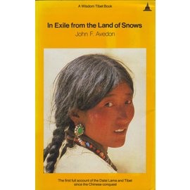 Wisdom Publications In Exile from the Land of Snows, by John F. Avedon