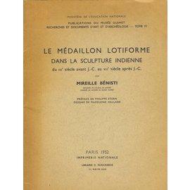 Imprimerie Nationale, Paris Le medaillon lotiforme dans la Sculpture Indienne, par Mireille Bénisti