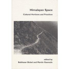 Völkerkundemuseum derUniversität Zürich Himalayan Space, ed. by Balhasar Bickel and Martin Gaenszle