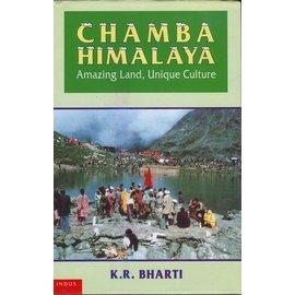 Indus Publishing Company New Delhi Chamba Himalaya, by K. R. Bharti