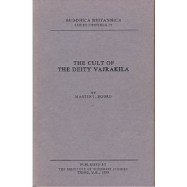 The Institute of Buddhist Studies, Tring The Cult of the Deity Vajrakila, by Martin J. Boord