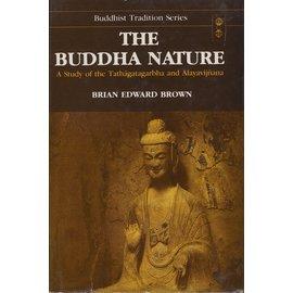 Motilal Banarsidas Publishers The Buddha Nature, by Brian Edward Brown