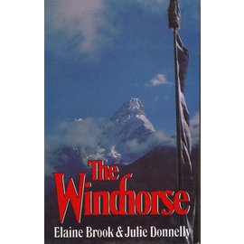 Time Books International, Delhi The Windhorse, by Elaine Brook and Julie Donnelly