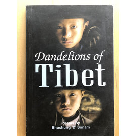 Winsome Books, Delhi Dandelions of Tibet, Poems by Bhuchung D Sonam
