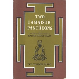 Paragon Book Reprint Corp. New York Two Lamistic Pantheons, by Walter Eugen Clark