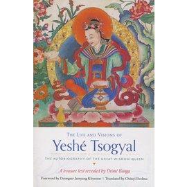 Snow Lion Publications The Life and Visions of Yeshe Tsogyal, by Drime Kunga,, tr. Chönyi Drolma