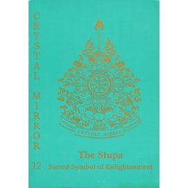 Cristal Mirror, Dharma Publishing The Stupa, Sacred Symbol of Enlightenment, by Elisabeth Cook
