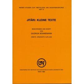 Wiener Studien zur Tibetologie und Buddhismuskunde Jitari: Kleine Texte, von Gudrun Bühnemann