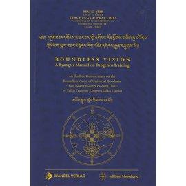 Wandel Verlag Boundless Vision, A Byangter Manual on Dzogchen Training