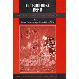University of Hawai'i Press The Buddist Dead, ed. by Bryan J. Cuevas, Jacqueline I. Stone