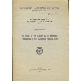 Academia Nazionale dei Lincei, Roma The Work of the Italians in the Scientific Exploration of the Karakorum