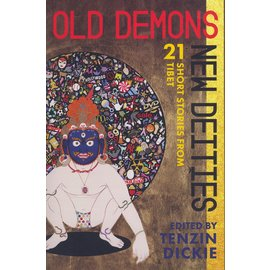 O/R Books, New York Old Demons, New Deities, ed. by Tenzin Dickie