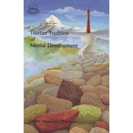 LTWA Tibetan Tradition of Mental Development, by Geshe Ngawang Dhargyey