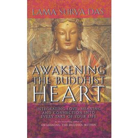 Broadway Books, N.Y. Awakening the Buddhist Heart, by Lama Sury Das