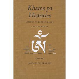 Vajra Publications Khams pa Histories: Visions od People, Place and Authority, ed. by Laurence Epstein