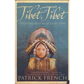 Harper Perennial Tibet, Tibet: A personal history of a lost Land, by Patrick French