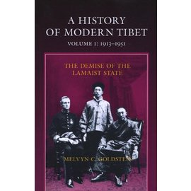 University of California Press A History of Modern Tibet 1913-1951, by Melvin C. Goldstein