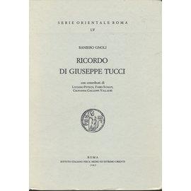Istituto Italiano per il Medio ed Estremo Oriente Riccordo di Giuseppe Tucci, di Raniero Gnoli