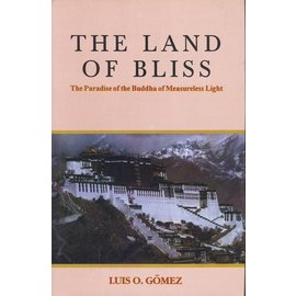 Motilal Banarsidas Publishers The Land of Bliss, by Luis O. Gomez