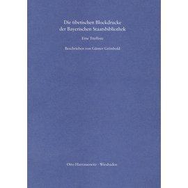 Otto Harrassowitz Wiesbaden Die Tibetischen Blockdrucke der Bayerischen Staatsbibliothek, von Günter Grönbold