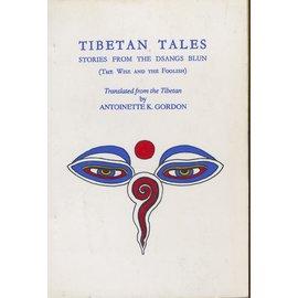 Tiwari's Pilgrims Book House Tibetan Tales, Stories from the Dsangs Blun, by Antoinette K. Gordon