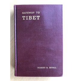 Christian Publications, Inc., Harrisburg Gateway to Tibet, by Robert B. Ekvall