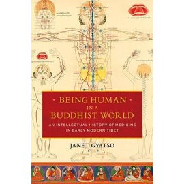Columbia University Press Being Human in a Buddhist World, by Janet Gyatso