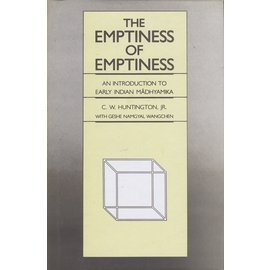 Motilal Banarsidas Publishers The Emptiness of Emptiness: An Introduction to Early Madhyamika, by C. W. Huntington