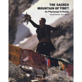 Park Street Press Rochester The Sacred Mountain of Tibet: On Pilgrimage to Kailas, by Russell Johnson, Kerry Moran
