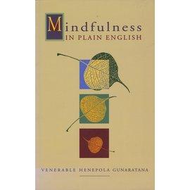 Wisdom Publications Mindfulness in Plain English, by Ven. Henepola Gunaratana